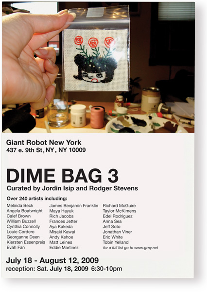 . curated by Jordin Isip and Rodger Stevens, Giant Robot NY, 2009