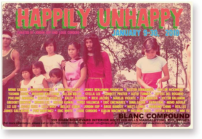 . curated by Jordin Isip and Louie Cordero, Blanc Compund, Mandaluyong, Philippines, January 9 -30, 2010
